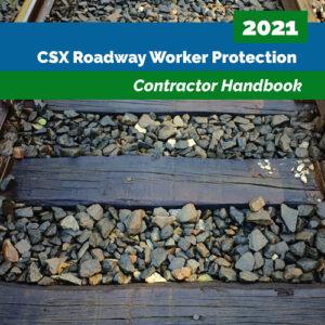 CSX Roadway Worker Protection Contractor Handbook 2021