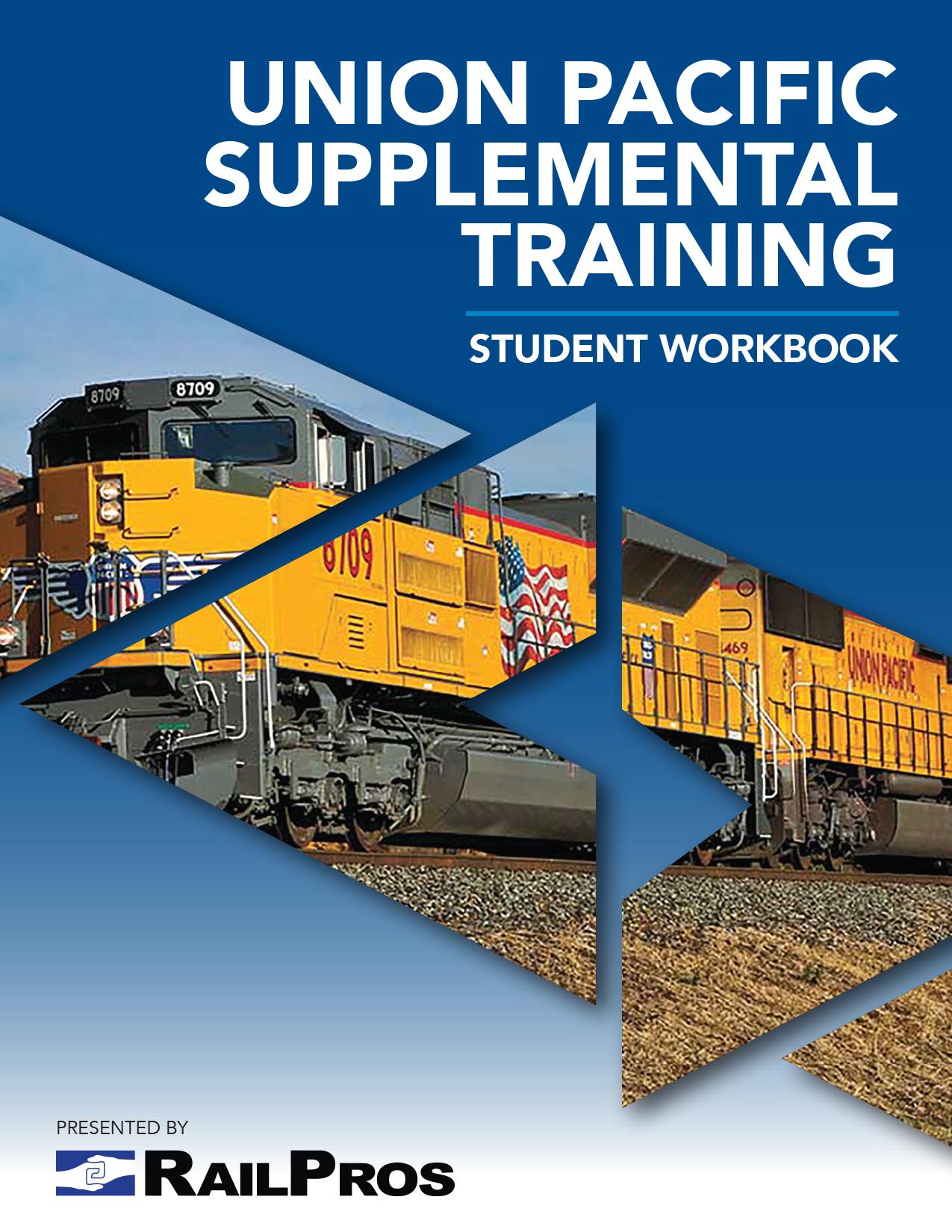 Union Pacific Supplemental Training Student Workbook